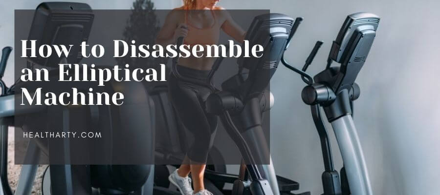How to Disassemble an Elliptical Machine