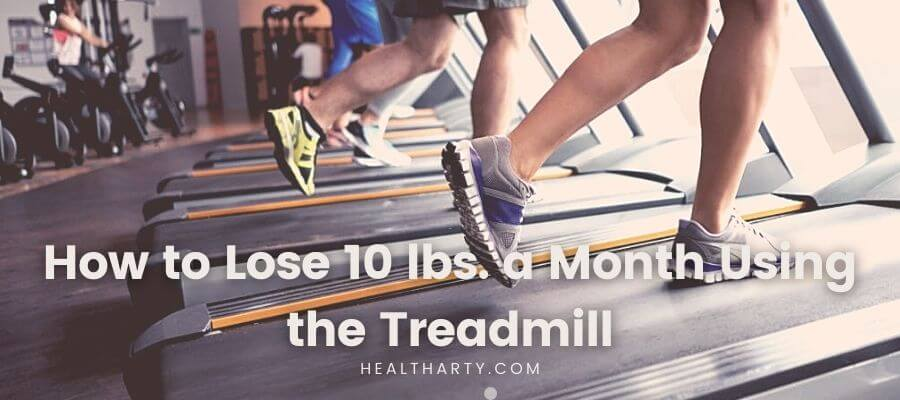 How to Lose 10 lbs. a Month Using the Treadmill?