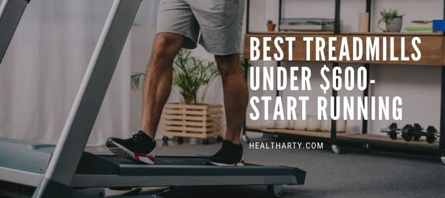 A man running on the Best Treadmills Under $600