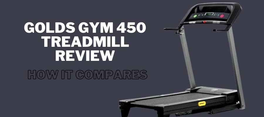 Golds Gym 450 Treadmill Review- How It Compares in this year- feature image