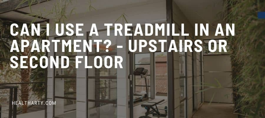 treadmill in upstairs apartment
