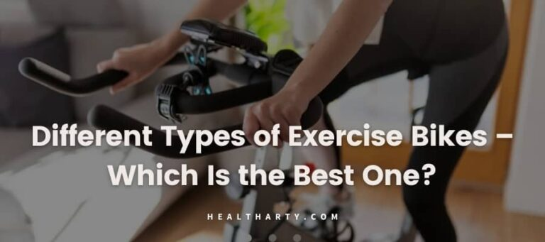 Different Types of Exercise Bikes – Which Is the Best One?
